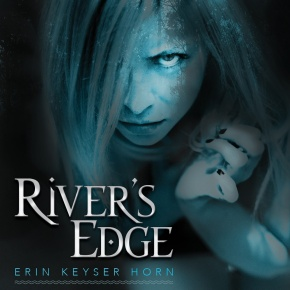RIVER'S EDGE Video and Giveaway!